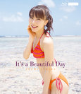 石田亜佑美:It's a Beautiful Day