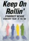 スターダスト☆レビュー:Keep On Rollin'STARDUST REVUE CONCERT TOUR艶 '95-'96