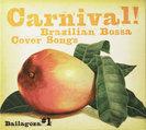 Bailagoza(バイラゴサ):Carnival!