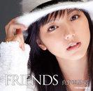 真野恵里菜:FRIENDS