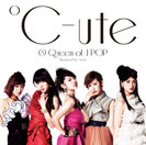 ℃-ute:⑧ Queen of J-POP