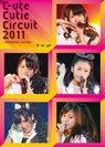 ℃-ute:℃-ute Cutie Circuit 2011〜9月10日は℃-uteの日〜