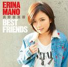 真野恵里菜:BEST FRIENDS