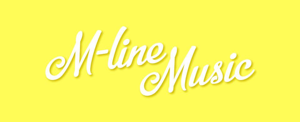 【UFP】M-line Music