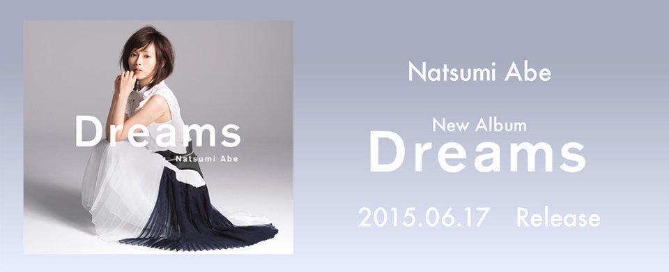 2015.6.17 発売 安倍なつみ「Dreams」